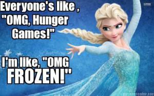 Frozen-memes-..Top-17-most-Funny-Frozen-Quotes.jpg