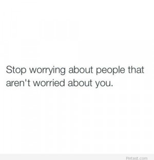 Stop worrying tumblr quote