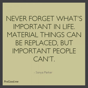 Sonya-Parker-Never-forget-whats-important-in-life.jpeg