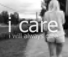 care. i will always care