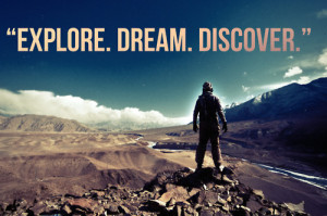 """... trade winds in your sails. Explore. Dream. Discover."""" - Mark Twain"""