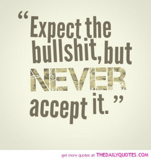 expect-the-bullshit-life-quotes-sayings-pictures.jpg