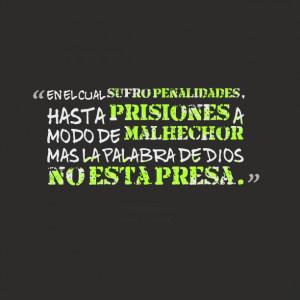 Quotes Picture: en el cual sufro penalidades, hasta prisiones a modo ...