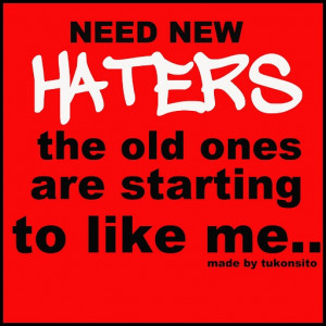 Haters Fall Back Quotes