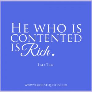 Lao Tzu Quotes, Contentment quotes, rich quotes