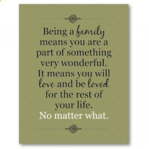 Family....No matter what.