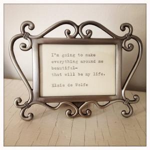 Elsie de Wolfe Framed Quote Made On Typewriter