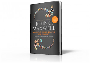 ... Book Cover for Everyone Communicates, Few Connect by John C. Maxwell