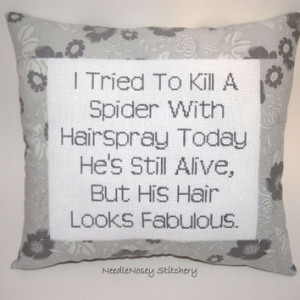 Funny Cross Stitch Pillow Quote, Gray Pillow, Spider Quote