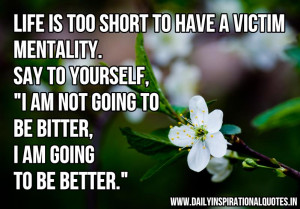 "... Yourself ""I Am Not Going To Be Better,I Am Going To Be Better"