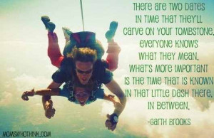 Garth Brooks Quote