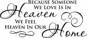 Go Back > Gallery For > Quotes About Heaven And Missing A Loved One ...