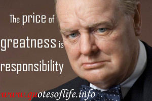 ... of-greatness-is-responsibility-Winston-churchill-leadership-quote.jpg