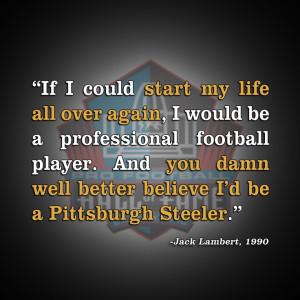 Quote from #Steelers legend Jack Lambert's enshrinement speech in ...