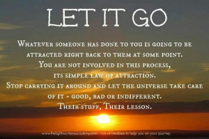 Let it go. Positive Quotes Inspiration