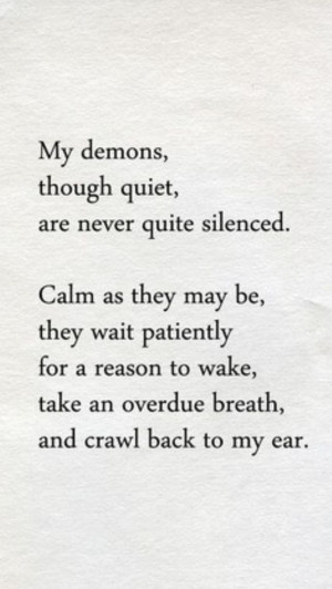 Poems Demons, Addiction Quotes Recovery, Addiction Recovery Quotes ...