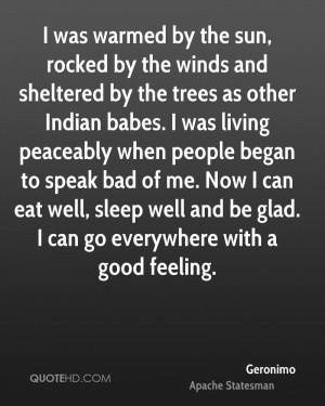 Geronimo Quotes
