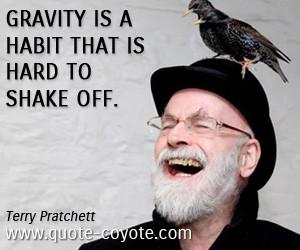 rainbow-veinsrel:More Terry Pratchett quotes.