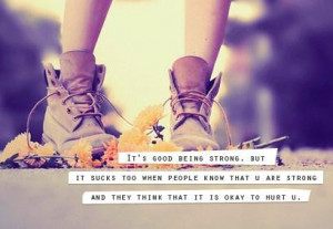 It s good being strong inspirational quote
