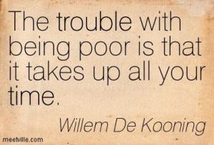 Quotation-Willem-De-Kooning-trouble-time-Meetville-Quotes-255621.jpg ...