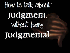 Quotes About Judgemental People