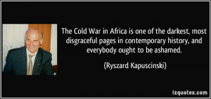 The Cold War in Africa is one of the darkest, most disgraceful pages ...
