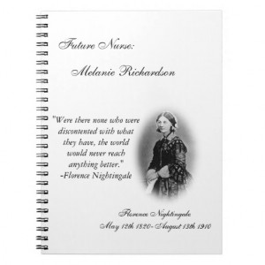 Nursing Student-with Florence Nightingale quote. Spiral Note Books