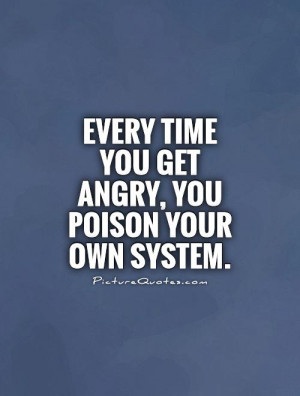 Angry Quotes Anger Quotes Poison Quotes Alfred A Montapert Quotes