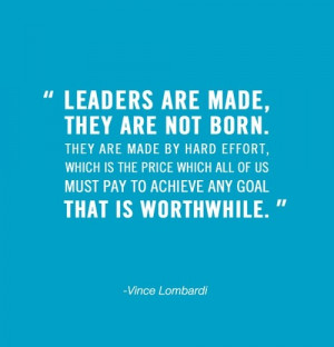 Vince lombardi, quotes, sayings, leaders are made