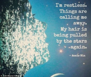 calling me away my hair is being pulled by the stars again quote
