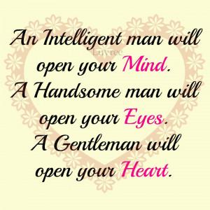 An intelligent man will open ...