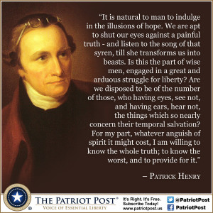 Quote: Patrick Henry on the Illusions of Hope