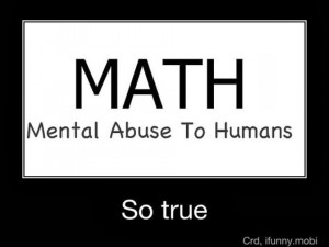 hate you Math, from the bottom of my heart, literally!
