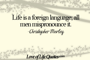 Christopher-Morley-on-life-being-a-foreign-language.jpg