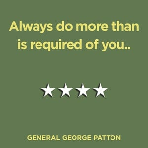 General George Patton Quote about doing more than is required