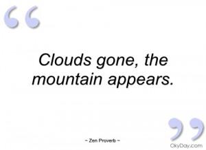 clouds gone zen proverb