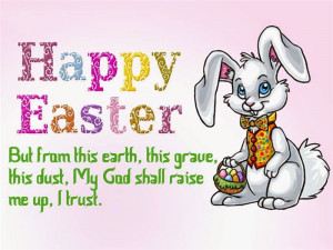 Best Happy Easter 2015 Quotes And Pictures
