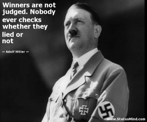 ... checks whether they lied or not - Adolf Hitler Quotes - StatusMind.com