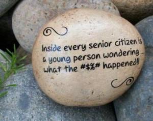 Inside every senior citizen…