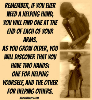 ... helping yourself, and the other for helping others. ~ Audrey Hepburn