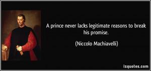 prince never lacks legitimate reasons to break his promise ...