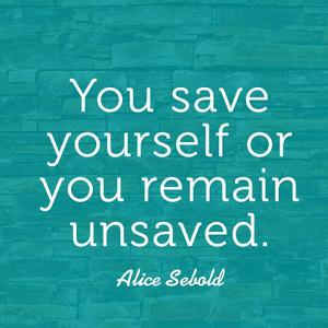 quotes-save-yourself-alice-sebold-480x480.jpg