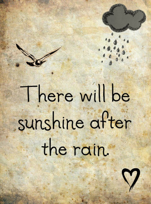sunshine after the rain quote graphic