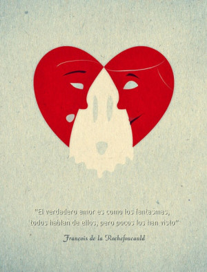 True love is like ghosts - Spanish Graphic Quote by Hey Frank! as ...