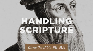 John Calvin didn't play around when it came to Scripture. He not ...