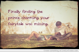 beautiful, cute, life, love, pretty, prince charming, quote, quotes