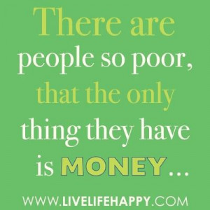 Money doesn't buy happiness . / inspiring quotes and sayings ...