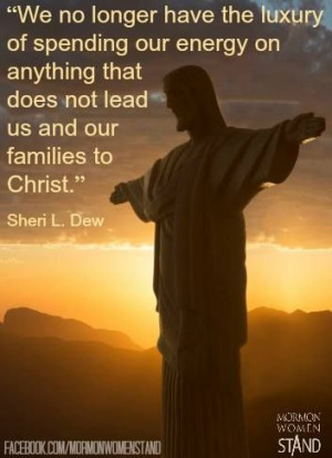 Sheri L. Dew #MormonWomenStand #Famliy #Christ #Discipleship