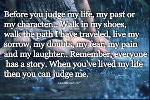 before you judge my life