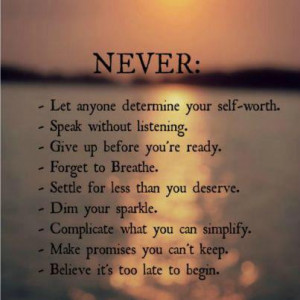 Never Net Anyone Determine Your Self-worth: Quote About Never Net ...